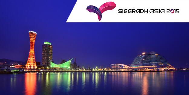 Siggraph Asia 2015 - Kobe